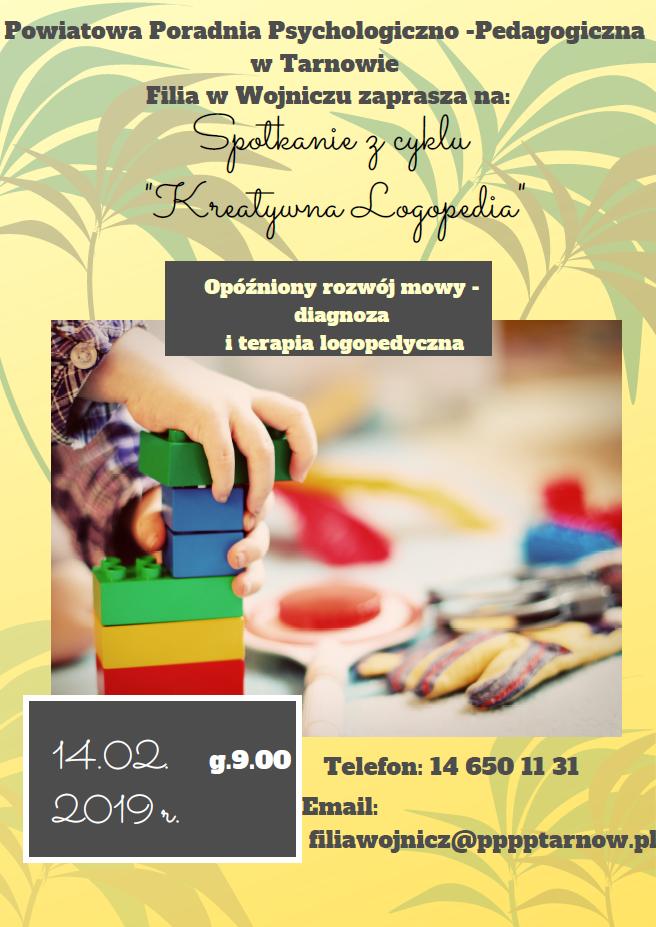"""Zaproszenie na spotkanie z cyklu """"Kreatywna Logopedia"""" w Filii PPPP w Wojniczu"""