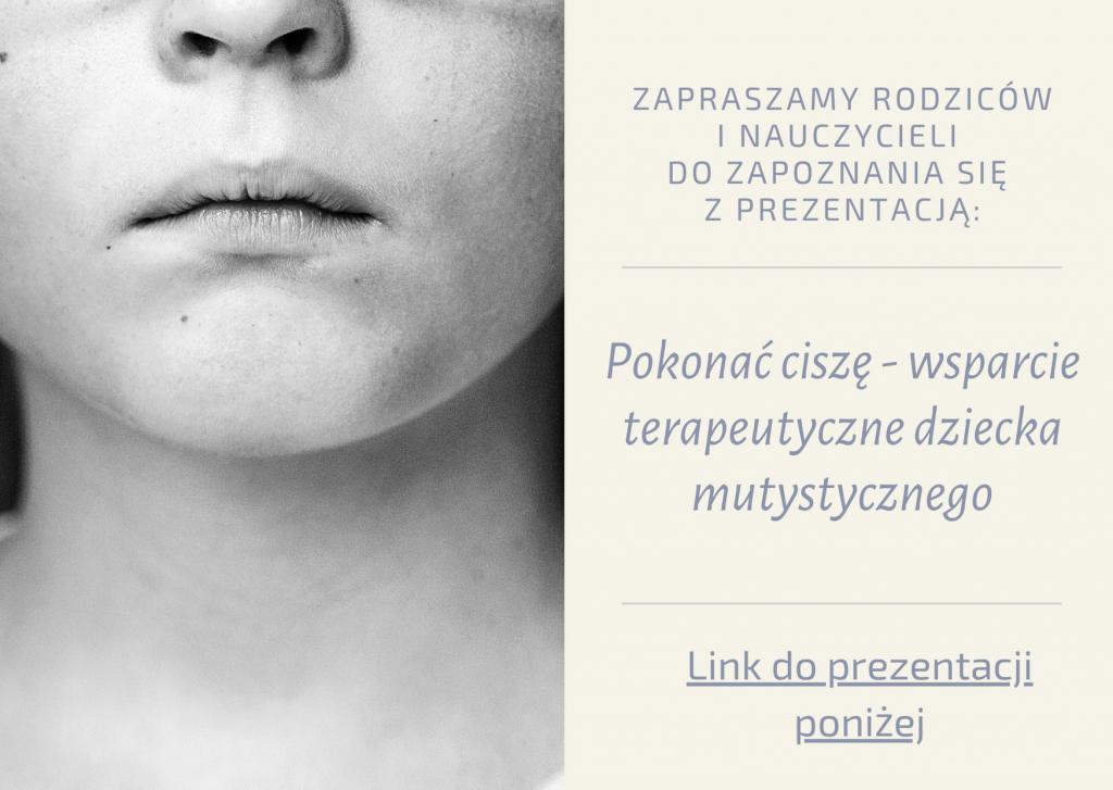 Pokonać ciszę - wsparcie terapeutyczne dziecka mutystycznego - prezentacja